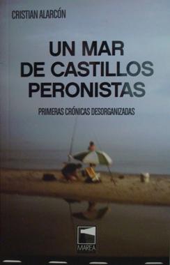 Un mar de castillos peronistas